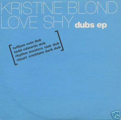 KRISTINE BLOND LOVE SHY DUBS EP RARE OOP CD NEW