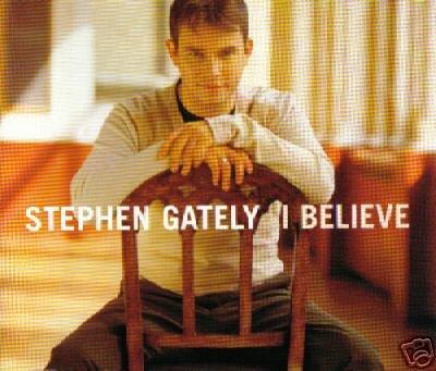 STEPHEN GATELEY I BELIEVE V RARE OOP CD - NEW