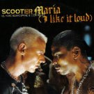 SCOOTER MARIA I LIKE IT LOUD LTD EDN CARD SLEEVE CD NEW
