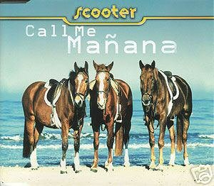 SCOOTER CALL ME MANANA 1999 GERMAN CD IMPORT NEW