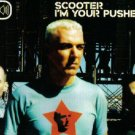 SCOOTER I'M YOUR PUSHER GERMAN CD IMPORT NEW