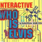 INTERACTIVE WHO IS ELVIS CD BRAND NEW & SEALED