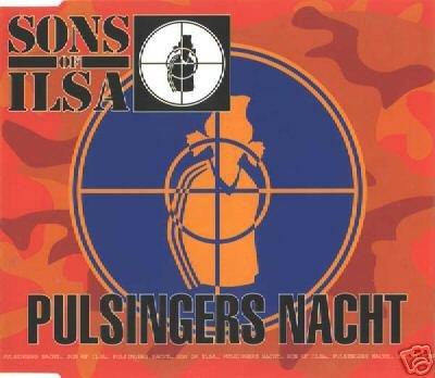 SONS OF ILSA PULSINGERS NACHT RARE 1995 GERMAN CD NEW