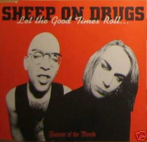SHEEP ON DRUGS LET THE GOOD TIMES ROLL CD - NEW