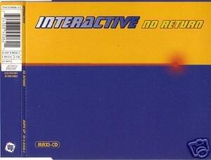 INTERACTIVE NO RETURN REMIXES RARE CD IMPORT