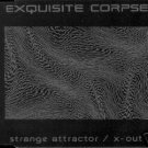 EXQUISITE CORPSE STRANGE ATTRACTOR X-OUT V RARE CD NEW