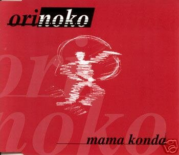 ORINOKO MAMA KONDA ULTIMATE 7 TRACK REMIXES CD NEW