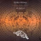 TERRA FERMA FLOATING RARE GERMAN 1996 HARD TRANCE CD