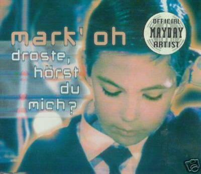 MARK 'OH OH DROSTE HORST DU MICH SUPERB TRANCE CD NEW