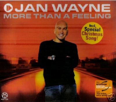 JAN WAYNE MORE THAN A FEELING RARE 4 TRACK CD NEW