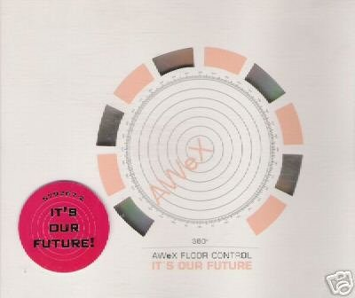 AWEX FLOOR CONTROL IT'S OUR FUTURE RARE 1995 CD - NEW