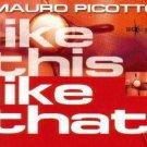 MAURO PICOTTO LIKE THIS LIKE THAT V RARE 6 TRACK ALT CD