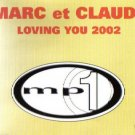 MARC ET CLAUDE LOVING YOU 2002 RARE REMIXES CD NEW
