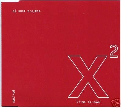 DJ SCOT PROJECT X2 TIME IS NOW RARE OOP HARD TRANCE CD