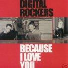DIGITAL ROCKERS BECAUSE I LOVE YOU RARE 6 TRACK CD NEW