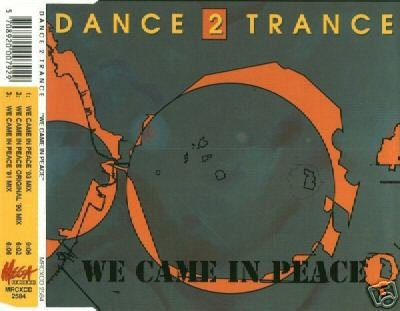 DANCE 2 TRANCE WE CAME IN PEACE V RARE CD - NEW