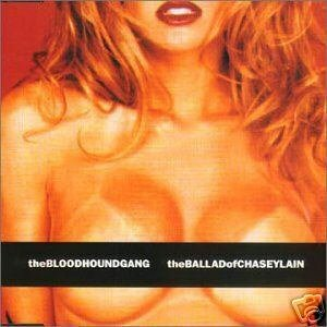 BLOODHOUND GANG THE BALLAD OF CHASEY LAIN RARE CARD CD