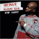 HITMAN SAMMY SAM STEP DADDY CD NEW & SEALED