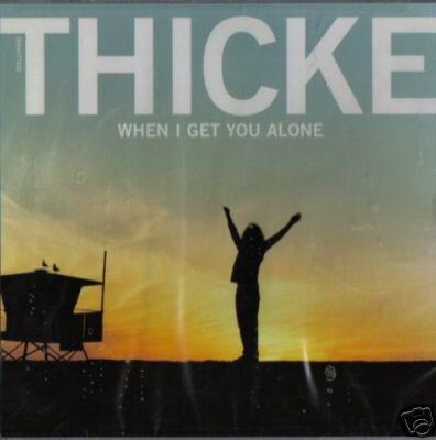 THICKE WHEN I GET YOU ALONE RARE 3 TRACK OOP CD SEALED Item number: 270117884181