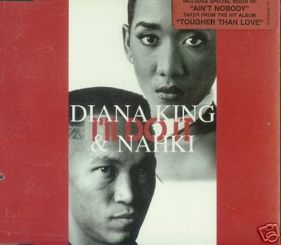 DIANA KING & NAHKI - I'LL DO IT - RARE OOP CD NEW