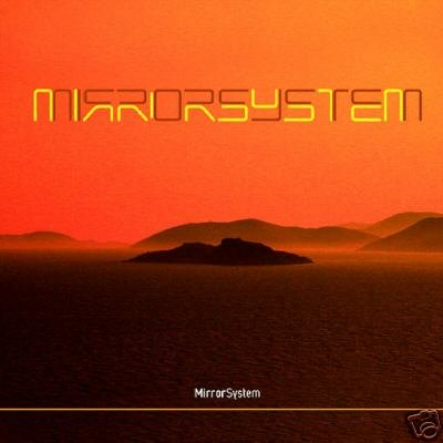 MIRROR SYSTEM MIRROR SYSTEM SUPERB AMBIENT DOWNTEMPO CD
