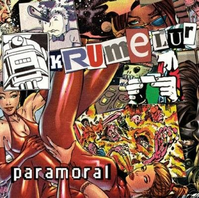 KRUMELUR PARAMORAL AUSTRALIAN COLLECTORS PSY-TRANCE CD