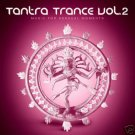TANTRA TRANCE VOL VOLUME 2 FITALIC SIDE LINER ATMOS CD