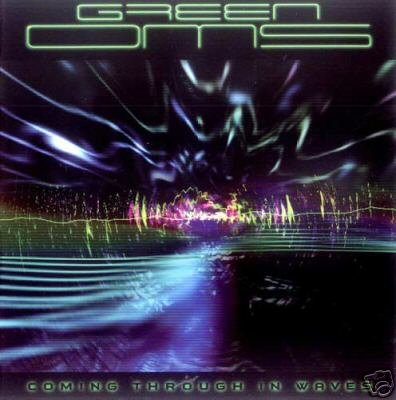 GREEN OMS COMING THROUGH IN WAVES SUPERB PSY-TRANCE CD