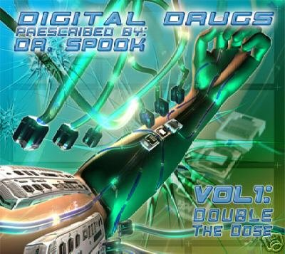 DIGITAL DRUGS VOL 1 DOUBLE THE DOSE DR SPOOK OOP CD SET
