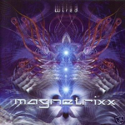 MAGNETRIXX WIRED RARE GERMAN PSY-TRANCE OOP CD IMPORT