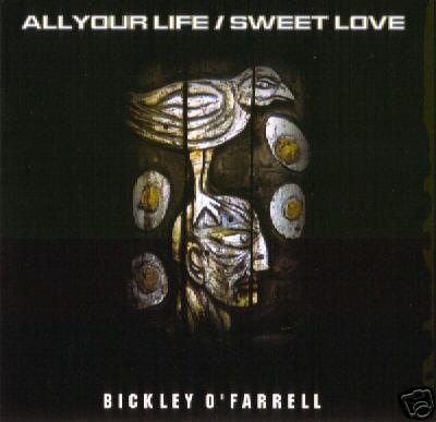 BICKLEY O'FARRELL ALL YOUR LIFE SWEET LOVE AMBIENT CD