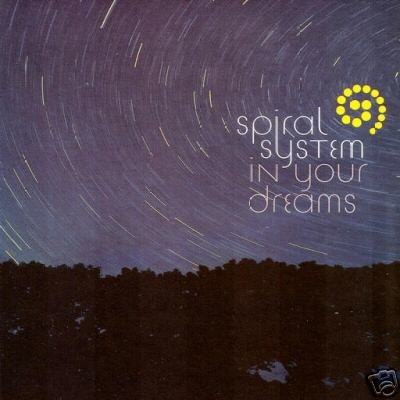 SPIRAL SYSTEM IN YOUR DREAMS DOWNTEMPO DUB CANADIAN CD