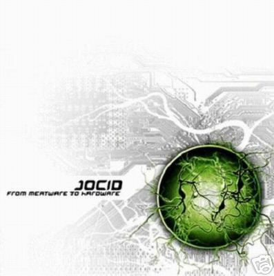 JOCID FROM MEATWARE TO HARDWARE HONG KONG PSY-TRANCE CD