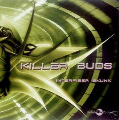 KILLER BUDS INTERFIBER SKUNK RARE PORTUGAL TRANCE CD
