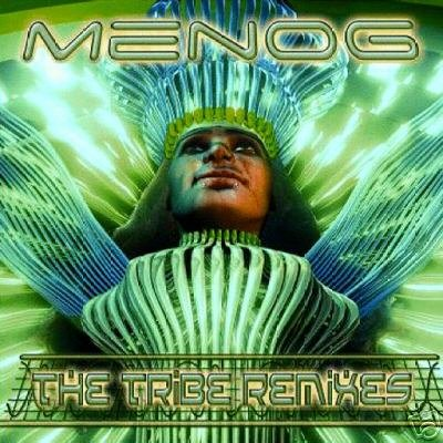 MENOG THE TRIBE REMIXES SHIFT CPU SPACE TRIBE BLISS CD
