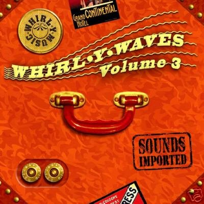 WHIRLY WHIRL-Y WAVES 3 THREE KAYA PROJECT RARE CD SET