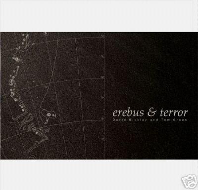 DAVID BICKLEY & TOM GREEN EREBUS & TERROR COLLECTORS CD