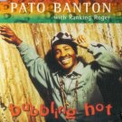 PATO BANTON BUBBLING HOT CD NEW SAME DAY DISPATCH