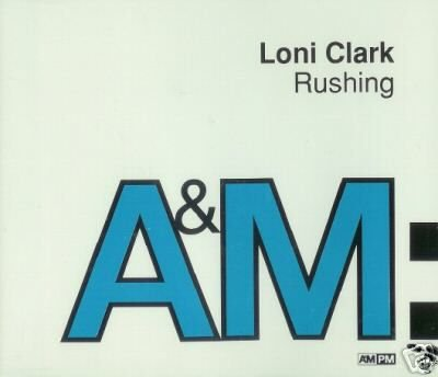 LONI CLARK RUSHING SUPERB RARE REMIX CD - NEW