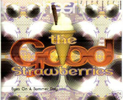THE GOOD STRAWBERRIES EYES ON A SUMMER DAY CD NEW