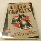 Green Candles by Tom DeHaven and Robin Smith