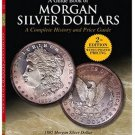 A Guide Book of Morgan Silver Dollars by Q David Bowers 2nd Edition
