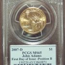 2007-D John Adams Dollar PCGS MS65 First Day of Issue #G063