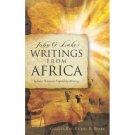 JOHN G LAKE WRITINGS FROM AFRICA