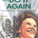 KATHRYN KUHLMAN GOD CAN DO IT AGAIN