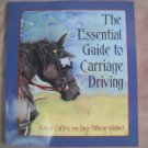 The Essential Guide To Carriage Driving Cuffey