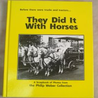 They Did It With Horses Philip Weber