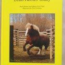 Draft Horses Today