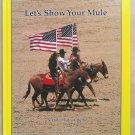 Let's Show Your Mule