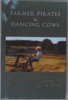 Farmer Pirates & Dancing Cows